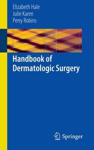 Handbook of Dermatologic Surgery