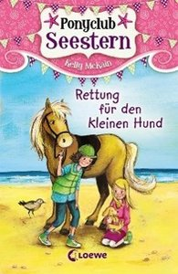 Ponyclub Seestern - Rettung für den kleinen Hund