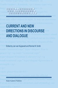 Current and New Directions in Discourse and Dialogue