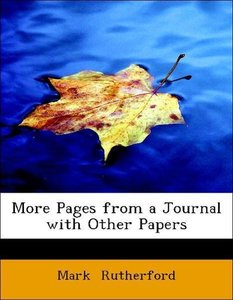 More Pages from a Journal with Other Papers