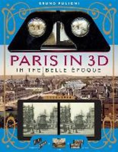 Paris in 3D in the Belle Époque (1880-1914)