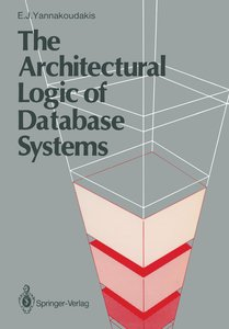 The Architectural Logic of Database Systems