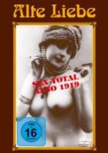 Alte Liebe - Sex-Total Anno 1919