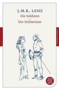 Die Soldaten / Der Hofmeister
