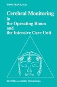 Cerebral Monitoring in the Operating Room and the Intensive Care