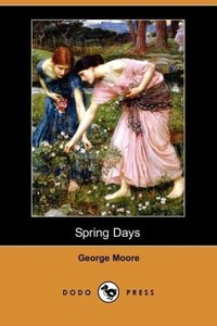 Spring Days (Dodo Press)