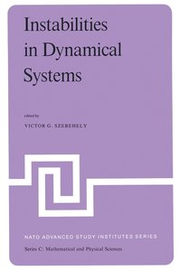 Instabilities in Dynamical Systems