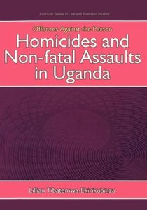 Offences Against the Person: Homicides and Non-Fatal Assaults in