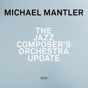 The Jazz Composer?S Orchestra Update