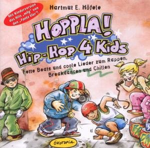 Hoppla! Hip-Hop 4 Kids