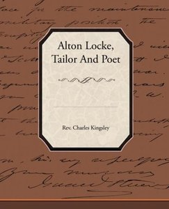 Alton Locke Tailor and Poet