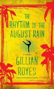 The Rhythm of August Rain
