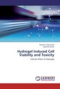 Hydrogel Induced Cell Viability and Toxicity