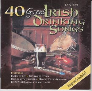 40 Great Irish Drinking Songs