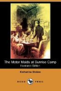The Motor Maids at Sunrise Camp (Illustrated Edition) (Dodo Pres