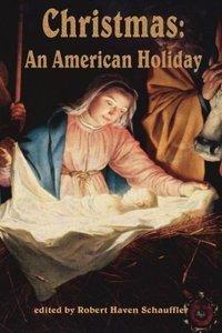 Christmas, An American Holiday