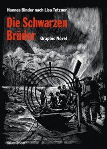 Die Schwarzen Brüder, Graphic Novel