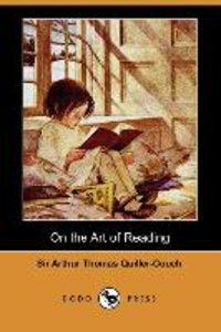On the Art of Reading (Dodo Press)