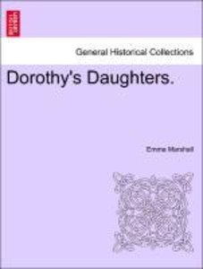 Dorothy's Daughters.