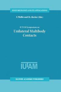 IUTAM Symposium on Unilateral Multibody Contacts