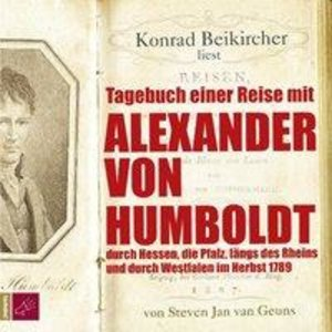 Tagebuch einer Reise mit Alexander von Humboldt