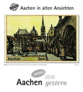 Aachen gestern 2016. Kalender