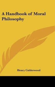 A Handbook of Moral Philosophy