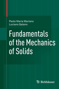 Fundamentals of the Mechanics of Solids