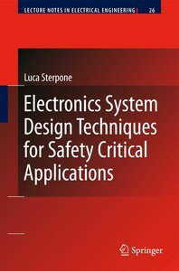 Electronics System Design Techniques for Safety Critical Applica