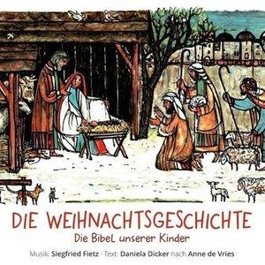 Die Bibel unserer Kinder. Die Weihnachtsgeschichte. CD