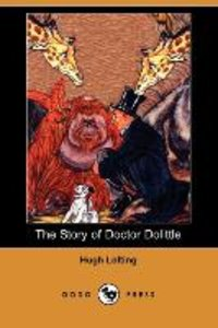 The Story of Doctor Dolittle (Dodo Press)