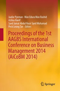 Proceedings of the 1st AAGBS International Conference on Busines