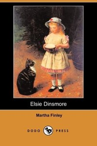 Elsie Dinsmore (Dodo Press)
