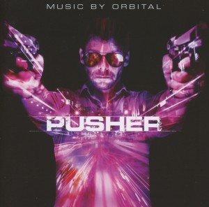 Pusher-Music By Orbital