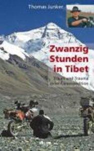 20 Stunden in Tibet