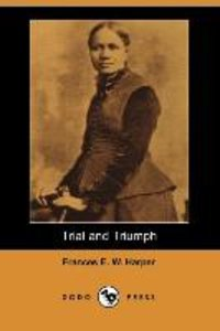 TRIAL & TRIUMPH (DODO PRESS)