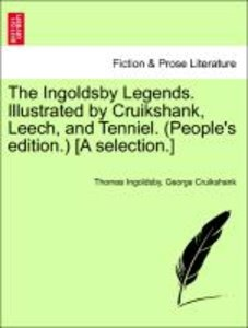 The Ingoldsby Legends. Illustrated by Cruikshank, Leech, and Ten