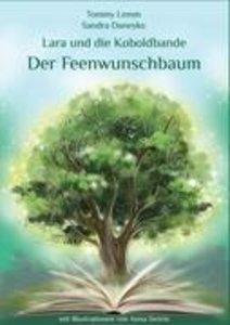 Lara und die Koboldbande - Der Feenwunschbaum