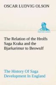 The Relation of the Hrolfs Saga Kraka and the Bjarkarimur to Beo