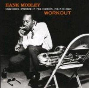Workout/Hank Mobley Quartet