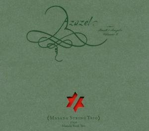 Azazel: Book Of Angels Vol.2