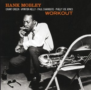 Workout/Hank Mobley Quartet