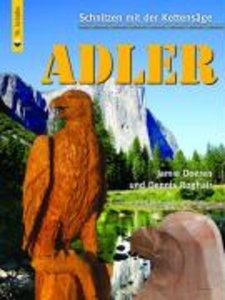 Schnitzen mit der Kettensäge: Adler