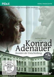 Konrad Adenauer-Stunden der Entscheidung