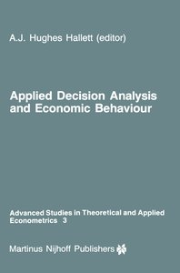 Applied Decision Analysis and Economic Behaviour