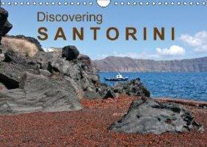 Discovering Santorini (Wall Calendar 2015 DIN A4 Landscape)