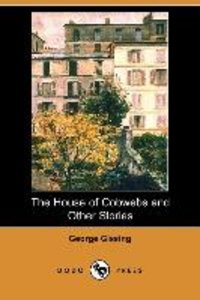 The House of Cobwebs and Other Stories (Dodo Press)