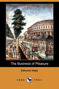 BUSINESS OF PLEASURE (DODO PRE
