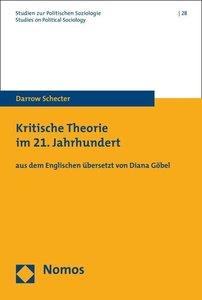 Kritische Theorie im 21. Jahrhundert