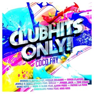 Clubhits Only! Presented By Coco Fay